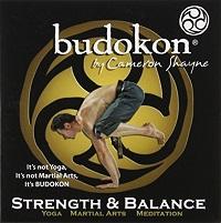 Budokon By Cameron Shayne - Strength & Balance
