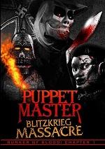 Bunker Of Blood: Chapter 1 - Puppet Master: Blitzkrieg Massacre
