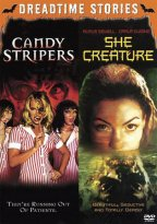 Candy Stripers / She Creature