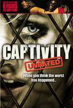 Captivity - Unrated
