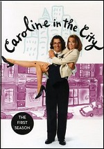 Caroline In The City - The Complete First Season