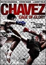 Chavez: Cage Of Glory