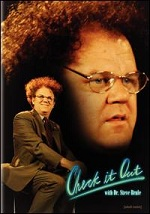 Check It Out! With Dr. Steve Brule - Seasons 1 & 2