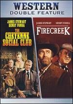 Cheyenne Social Club / Fire Creek