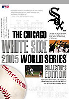 Chicago White Sox - 2005 World Series - Collector´s Edition