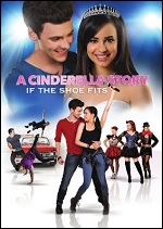 Cinderella Story: If The Shoe Fits