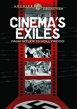 Cinema Exiles - From Hitler To Hollywood