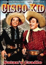 Cisco Kid: Satan's Cradle