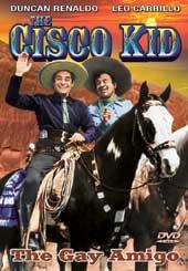 Cisco Kid - The Gay Amigo ( 1949 )