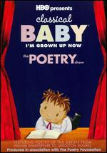 Classical Baby - The Poetry Show