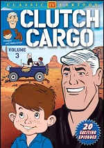 Clutch Cargo - Vol. 3