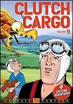 Clutch Cargo - Vol. 9