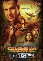 Colombian Connection: Uncut Edition