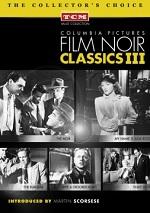 Columbia Pictures Film Noir Classics - Vol. 3