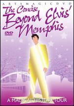 Concise Beyond Elvis' Memphis, The - A Magical History Tour