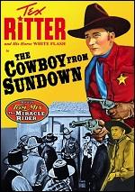 Cowboy From Sundown / Miracle Rider