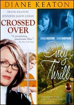 Crossed Over / Only Thrill