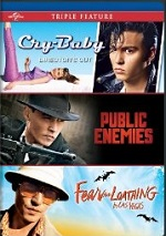 Cry-Baby / Public Enemies / Fear And Loathing In Las Vegas