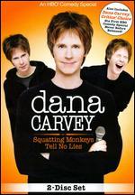 Dana Carvey - Squatting Monkeys Tell No Lies