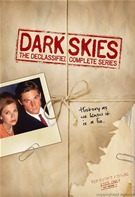Dark Skies - The Declassified Complete Series