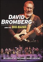 David Bromberg And His Big Band - In Concert At The Count Basie Theatre, Red Bank, NJ