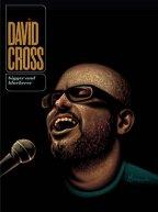 David Cross - Bigger And Blackerer