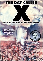 Day Called X - How To Survive A Nuclear Attack