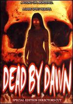 Dead By Dawn - Special Edition Director´s Cut