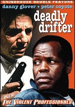 Deadly Drifter / Violent Professionals