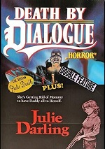 Death By Dialogue / Julie Darling