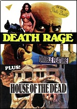 Death Rage / House Of The Dead