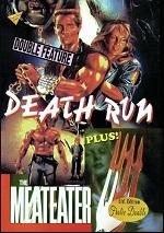 Death Run / Meateater