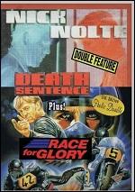 Death Sentence / Race For Glory