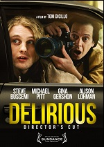Delirious - Director's Cut
