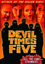 Devil Times Five / All The Kind Strangers