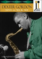 Dexter Gordon - Live In 63 & 64 - Jazz Icons