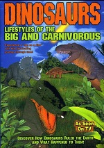 Dinosaurs: Lifestyles Of The Big And Carnivorous