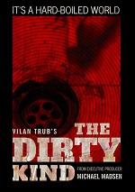 Dirty Kind