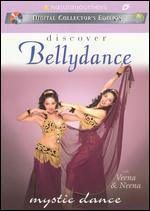 Mystic Dance With Veena & Neena - Discover Bellydance