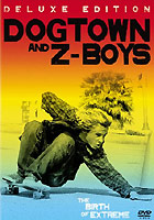 Dogtown And Z-Boys - Deluxe Edition