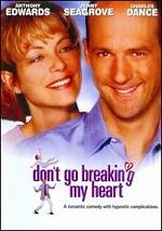 Don´t Go Breaking My Heart