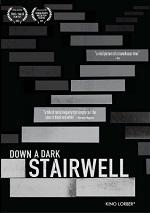 Down A Dark Stairwell