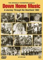 Down Home Music - A Journey Through The Heartland 1963