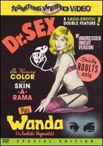 Dr. Sex / Wanda The Sadistic Hynotist