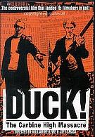 Duck! The Carbine High Massacre ( 2000 )