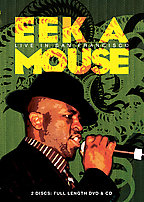 Eek-A-Mouse - Live In San Francisco