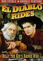 El Diablo Rides / Billy The Kid's Range War