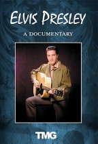 Elvis Presley - Rock And Roll Royalty - A Documentary