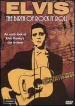 Elvis - The Birth Of Rock N' Roll