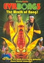Evil Bong 3 - The Wrath Of Bong